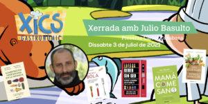 Xerrada Julio Basulto @ Jardins masia Bas
